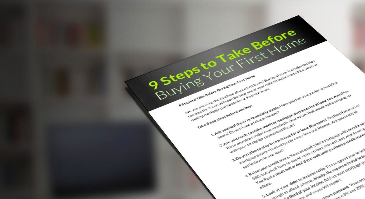9 Steps to Take Before Buying Your First Home